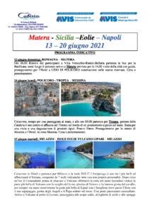 Gita Matera-Sicilia–Eolie– Napoli   13–20 giugno 2021 AVIS Bellaria-Verucchio @ Matera-Sicilia-Eolie-Napoli